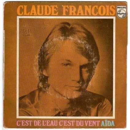 FRANÇOIS CLAUDE C'EST DE L'EAU, C'EST DU VENT/AIDA - (BIEM)