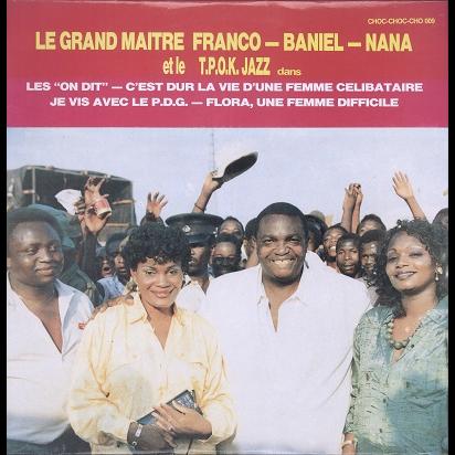 Franco, Baniel, Nana et T.P. O.K. Jazz Les on dit