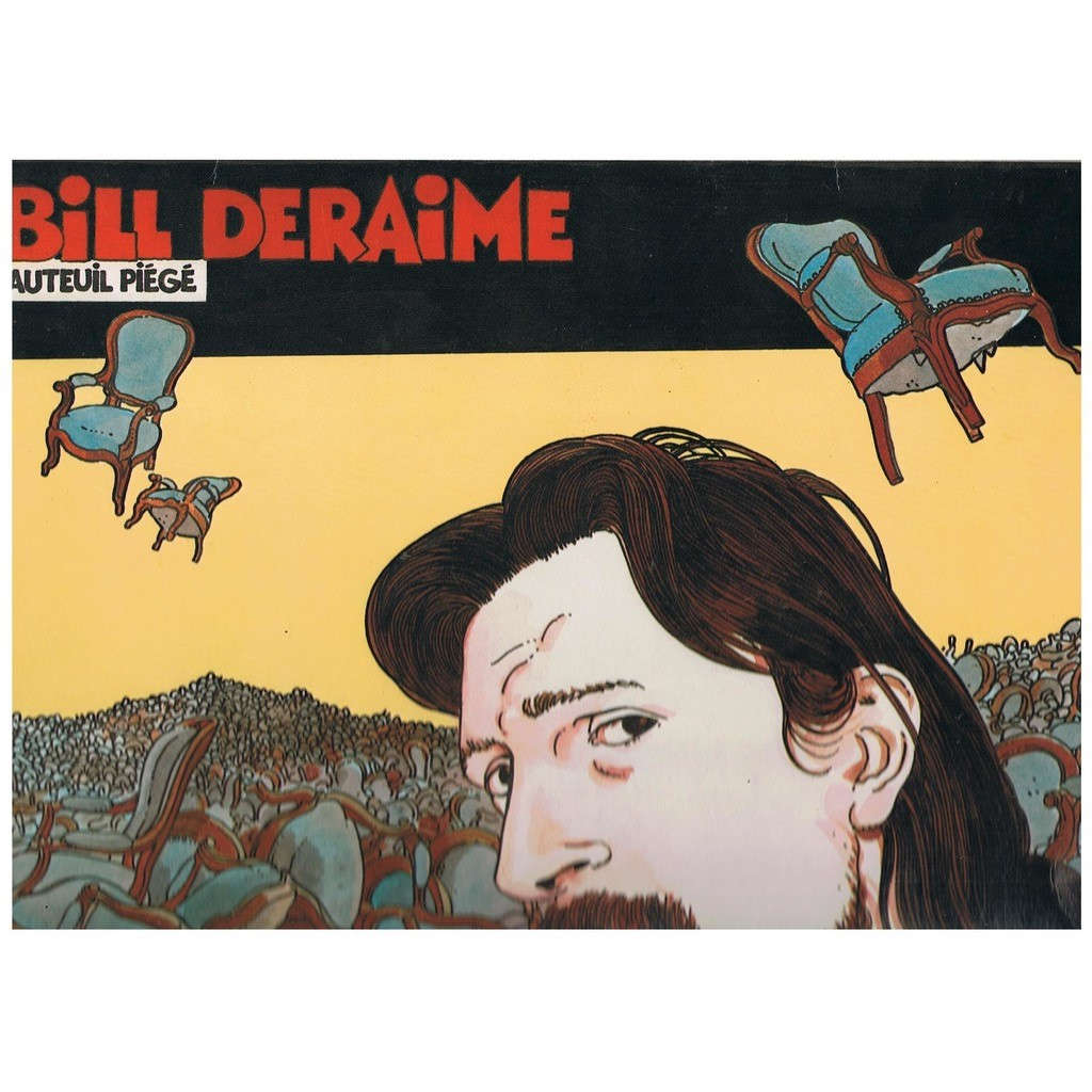 BILL DERAIME FAUTEUIL PIEGE