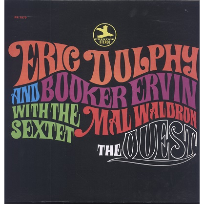 Eric Dolphy, Booker Ervin and the Mal Waldron 6tet The Quest