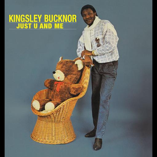 Kingsley Bucknor Just U And Me