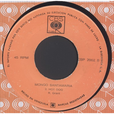Mongo Santamaria Cold sweat / Hot Dog