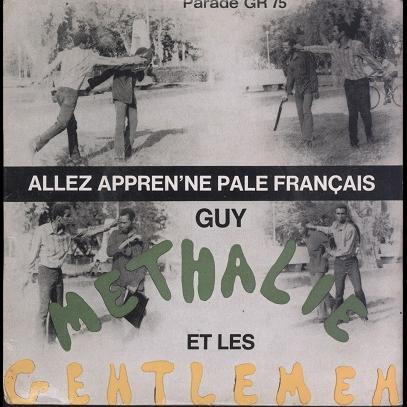 Guy Methalie et les Gentlemen Allez appren'ne pale français