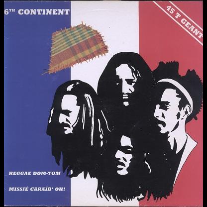 6th continent Reggae Dom-Tom