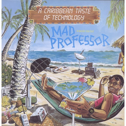 Mad Professor A caribbean taste of technology