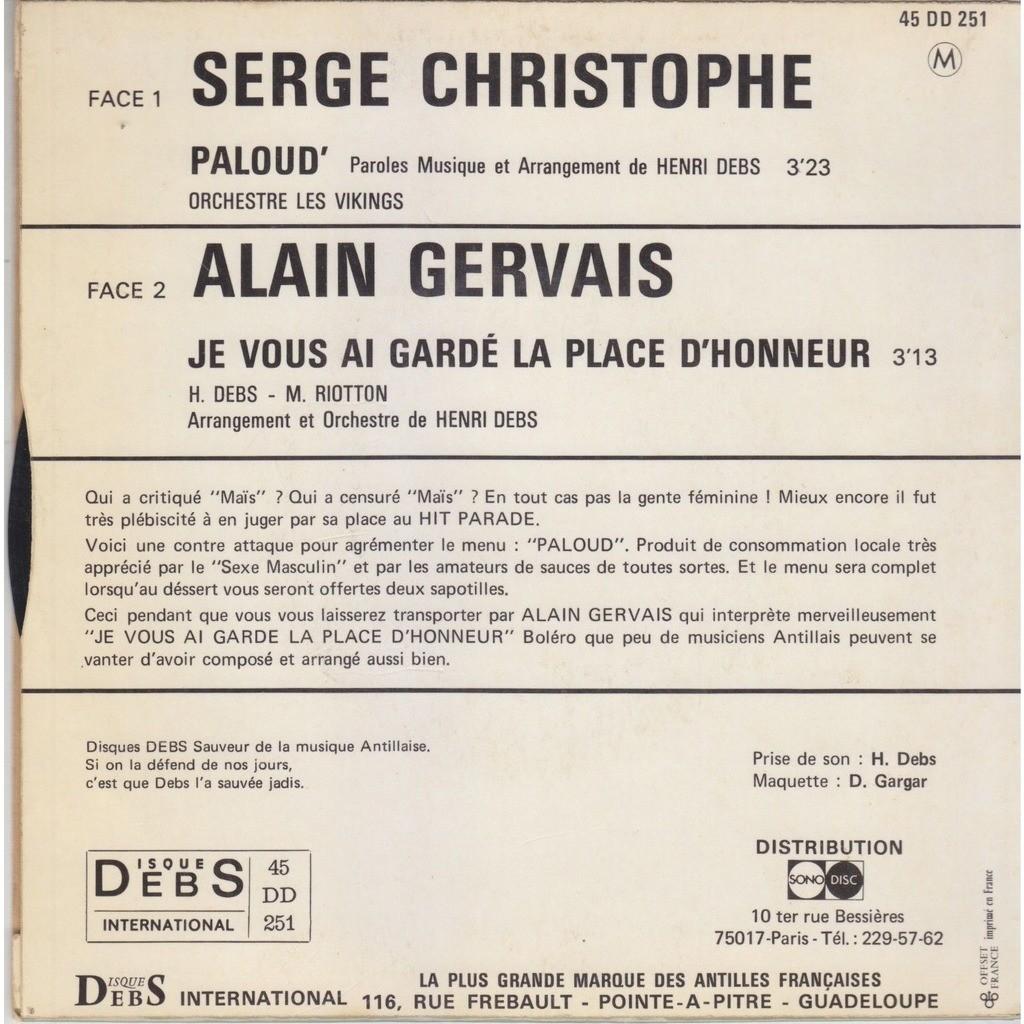 Serge Christophe Alain Gervais H. Debs Les Vikings Paloud' / Je Vous Ai Gardé La Place D´Honneur