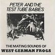 peter and the test tube babies the mating sounds of west german frogs