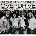 BACHMAN-TURNER OVERDRIVE ‎ - Taking Care On the Highway (2xlp) Ltd Edit Colored Vinyl -U.K - 33T x 2