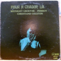 MIDNIGHT GROOVER PIERROT - Four a chabon la - LP