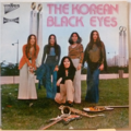 THE KOREAN BLACK EYES - Higher / Burning love / Who's making love / Boo booly boo - 7inch (SP)