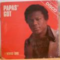 PAPAS' GOT - I wanna love - LP