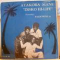 ATAKORA MANU - Disko Hi-life - LP
