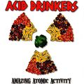 ACID DRINKERS - AMAZING ATOMIC ACTIVITY (cd) - CD