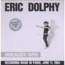 ERIC DOLPHY - Unrealized tapes 1964 - 33T