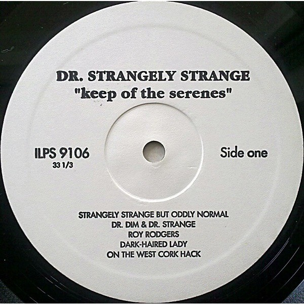Dr.Strangely Strange Kip of The Serenes