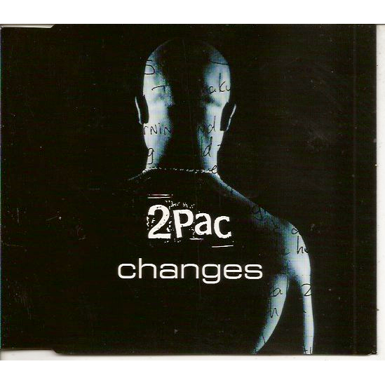 2Pac Changes