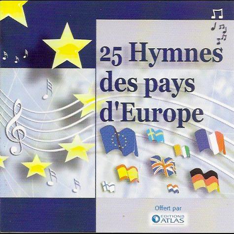 25 Hymnes Des Pays D'Europe 25 Hymnes Des Pays D'Europe