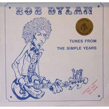 Bob Dylan Tunes From The Simple Years (Swinging Pig lbl 1983 Ltd 750 copies LP RED vinyl deluxe ps)