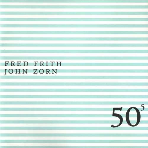 Fred Frith John Zorn Duo