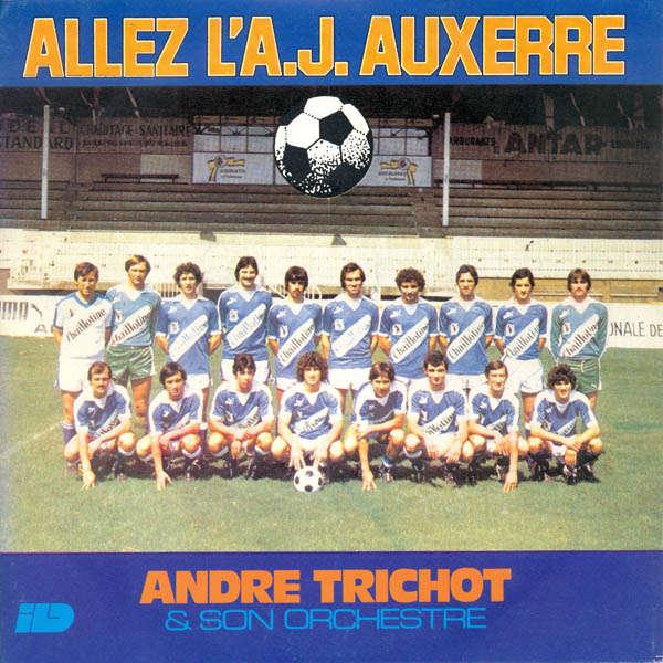 André Trichot & son orchestre Allez l'A.J.Auxerre