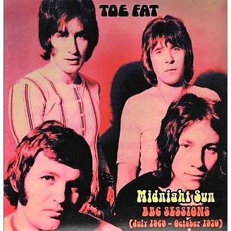 Toe Fat Midnight Sun BBC Sessions (July 1969 - October 1970) (lp)