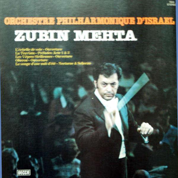 zubin mehta Orchestre Philharmonique d'Israel