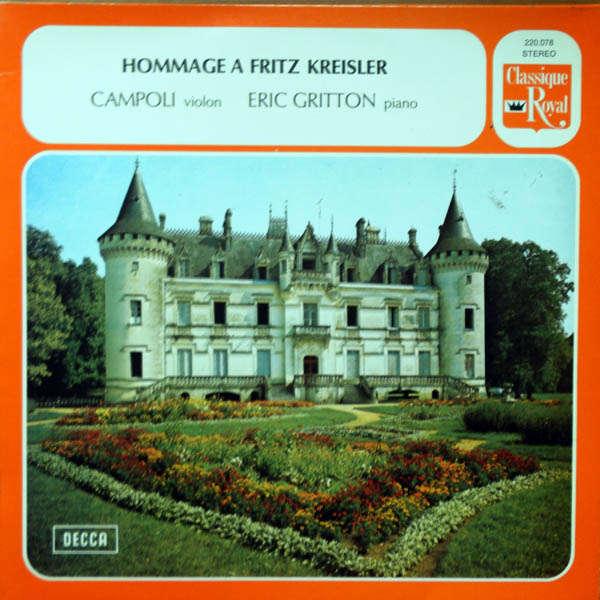 Campoli, violon & Eric Gritton, piano Hommage à fritz Kreisler