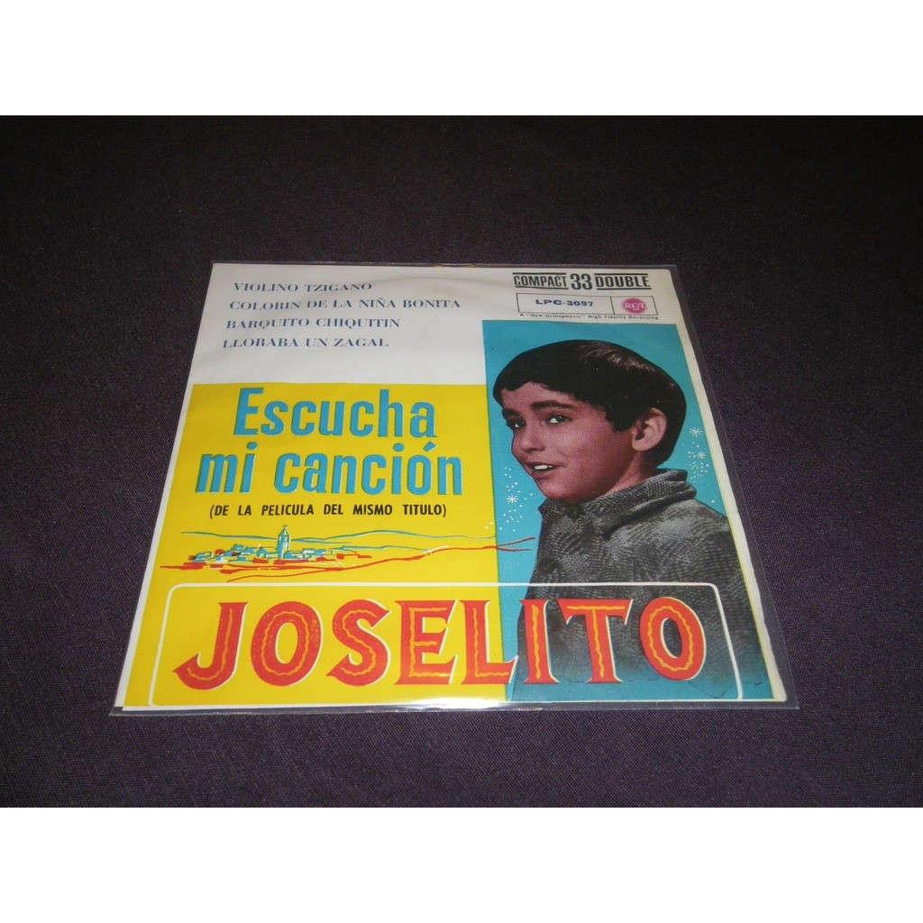 joselito Escucha mi canción (Très rare)