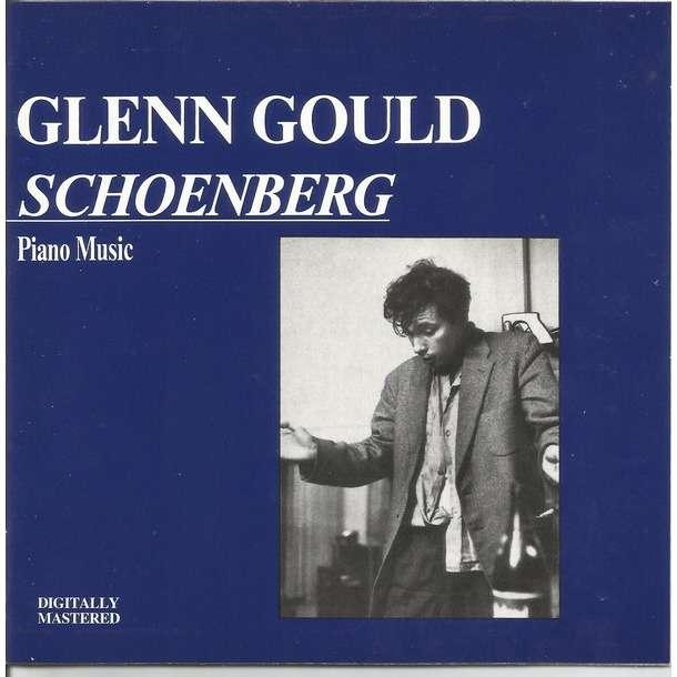 Glenn Gould, Schoenberg Schoenberg: Piano Music