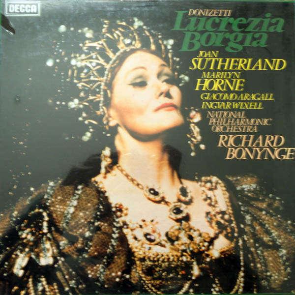 joan sutherland, Marilyn Horne, ... Lucrezia Borgia