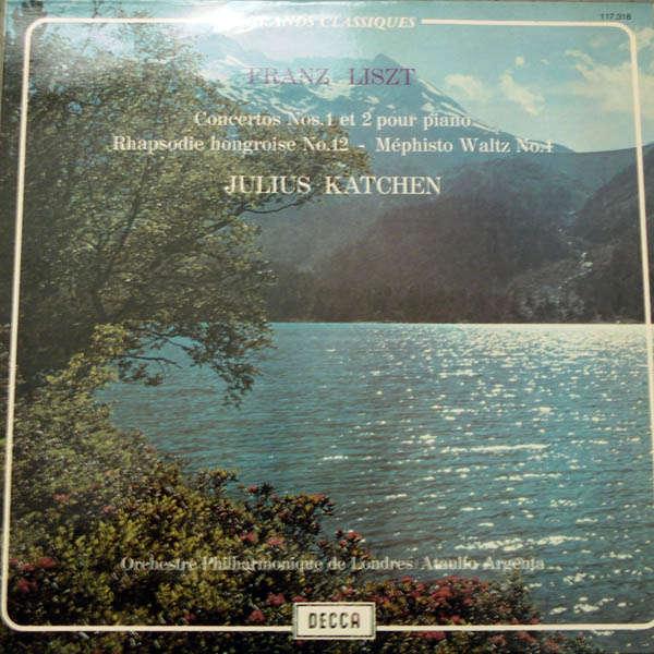 Julius Katchen Liszt : Concertos n°1 & 2