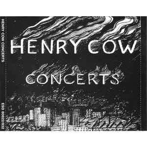 Henry Cow ‎ Concerts
