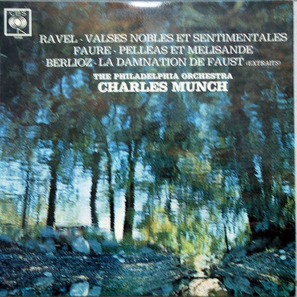charles munch Ravel, Fauré, Berlioz