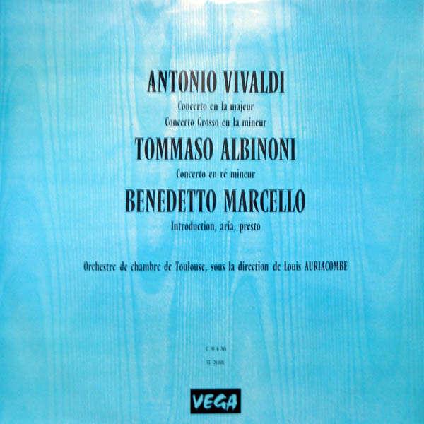 Louis Auriacombe Vivaldi, Albinoni, Marcello