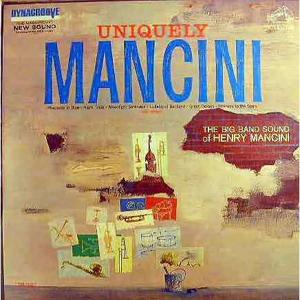 Henry Mancini, Henry Mancini And His Orchestra Uniquely Mancini