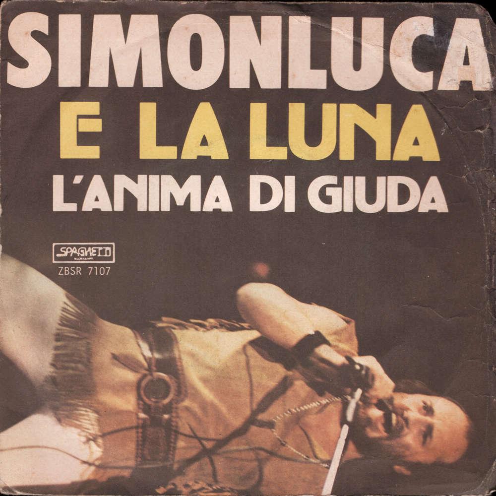 Simonluca E La Luna / L'anima di Giuda