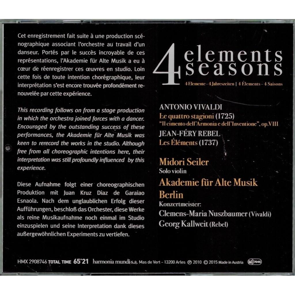Vivaldi / Rebel 4 Seasons; 4 Elements / Midori Seiler, Akademie für Alte Musik Berlin, Nuszbaumer, Georg Kallweit