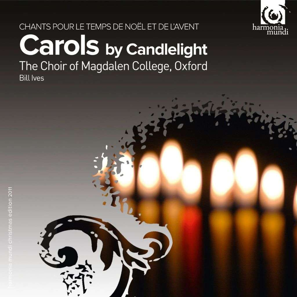Various Composers Carols by Candlelight / Magdalen College Choir Oxford, Bill Ives (2011)
