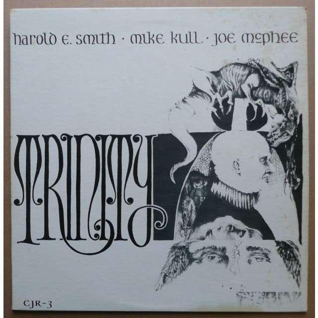 Harold E. Smith - Mike Kull - Joe McPhee  Trinity