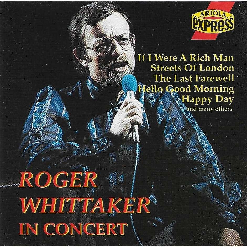Roger Whittaker Roger Whittaker In Concert