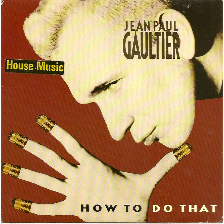 Jean Paul Gaultier How To Do That (Single Sided, Etched )