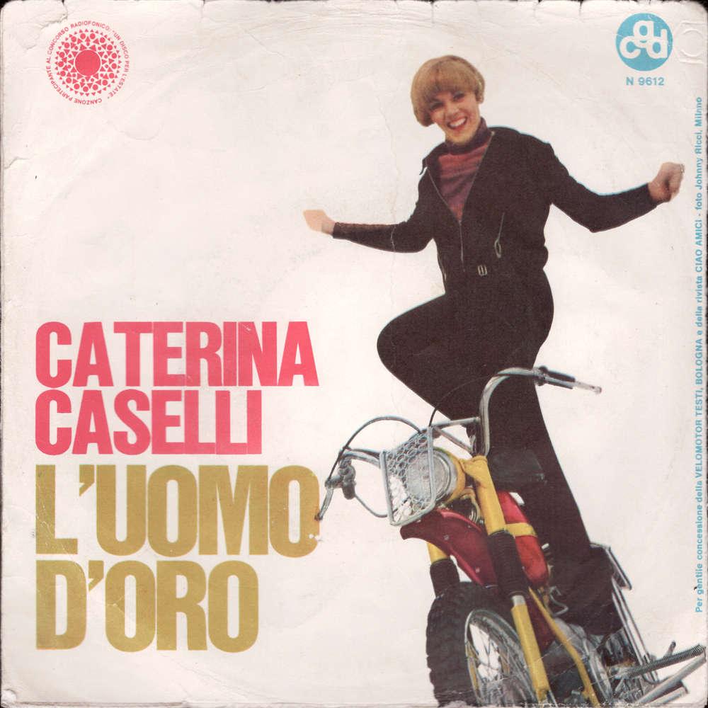 Caterina Caselli  L'Uomo D'Oro / Perodono
