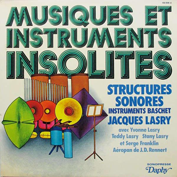 JACQUES LASRY / SERGE FRANKLIN musiques et instruments insolites - structures sonores