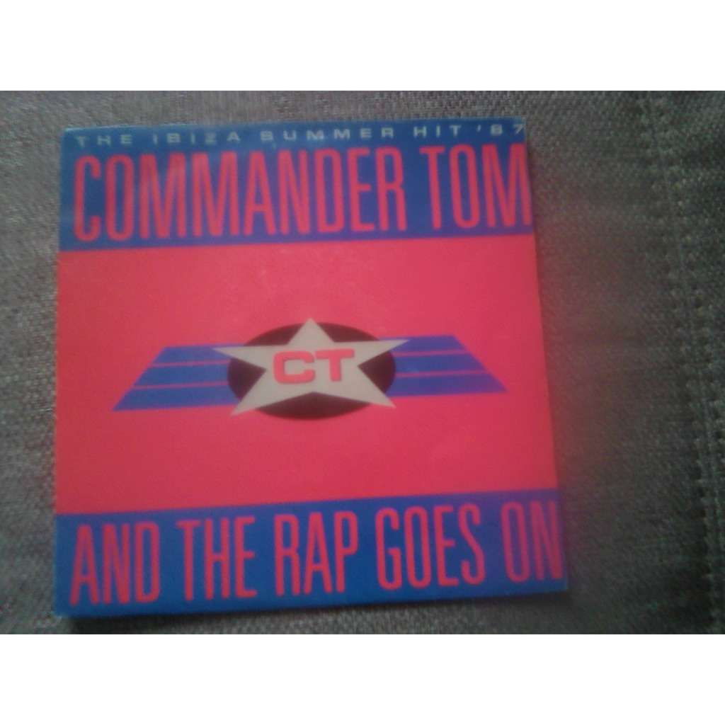Commander Tom - And The Rap Goes On (7) Commander Tom - And The Rap Goes On (7)