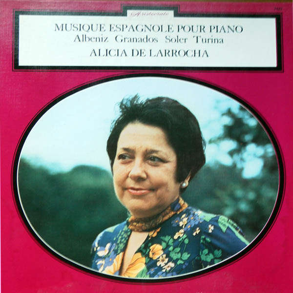 Alicia de Larrocha Musique espagnole pour piano