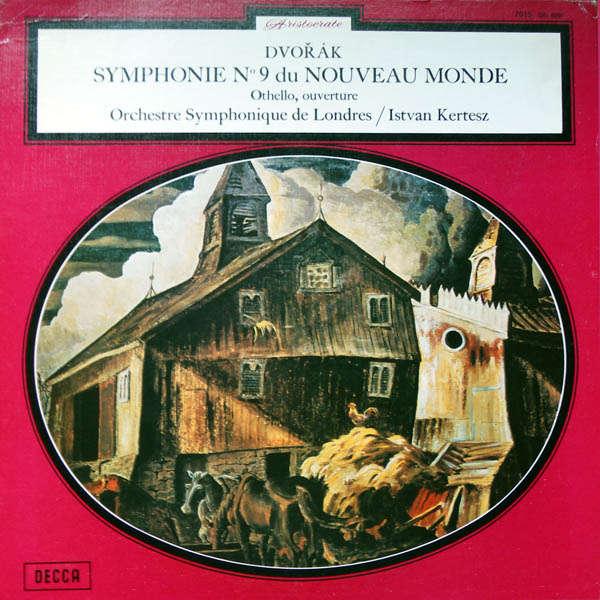 Istvan Kertesz Dvorak : Symphonie n°9 Nouveau Monde