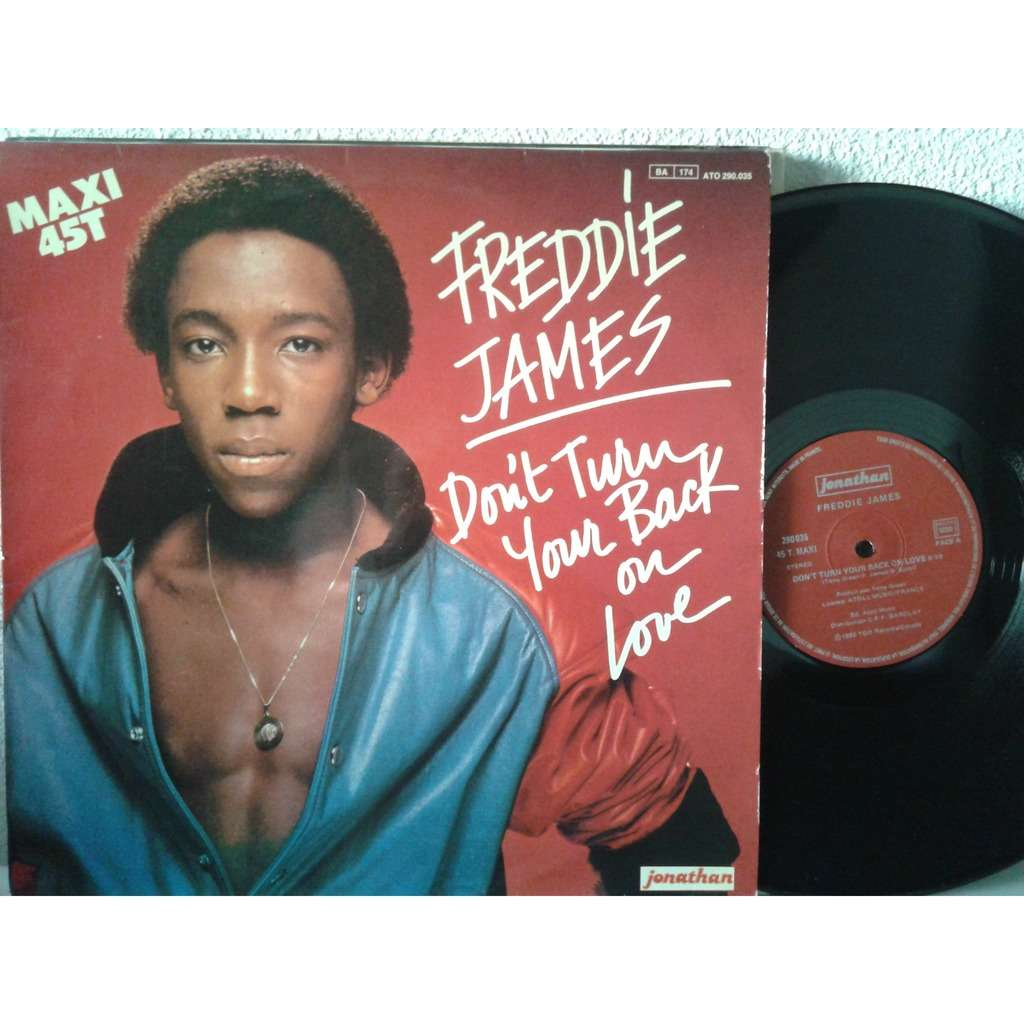 freddie james don't turn your back on love