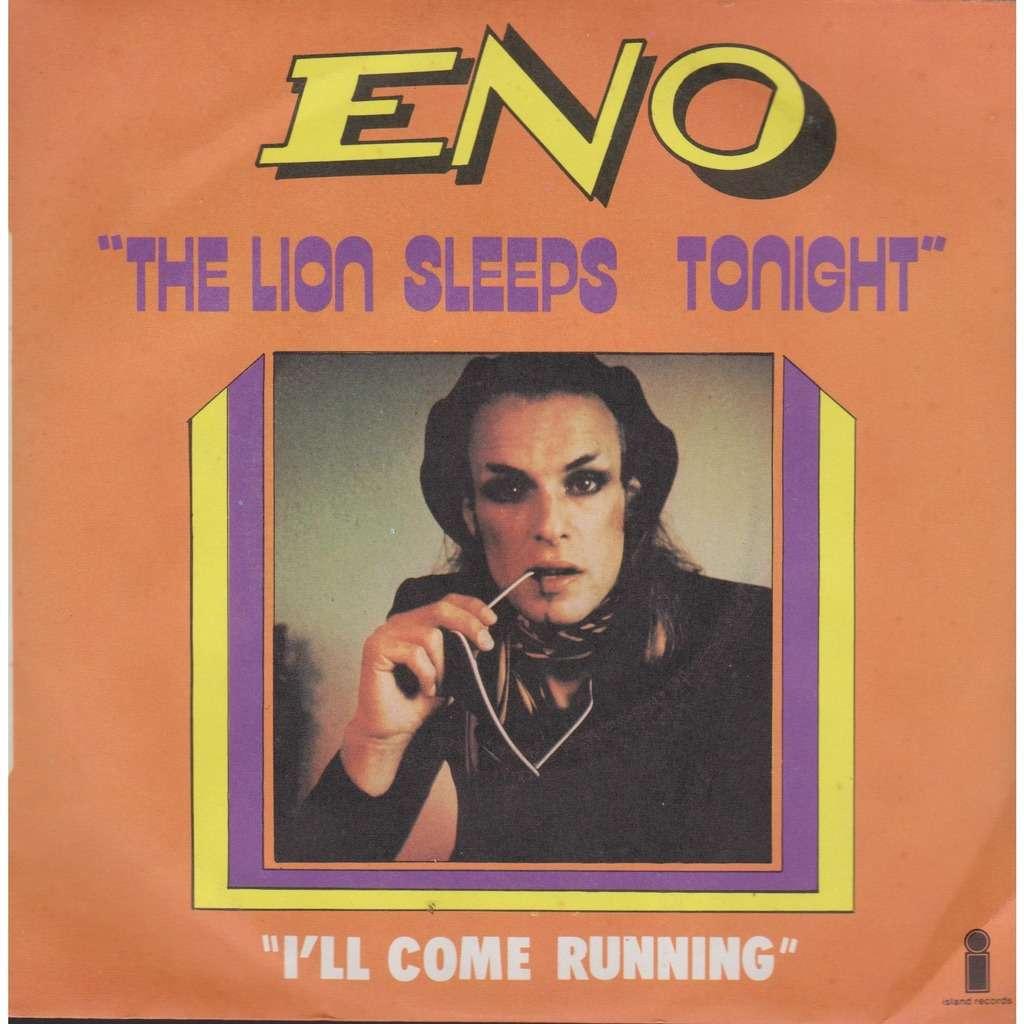 BRIAN ENO LION SLEEPS TONIGHT/I'LL COME RUNNING