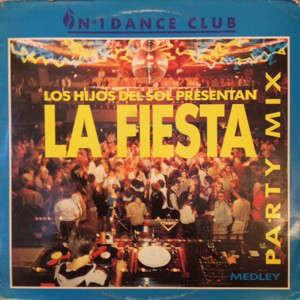 los hijos del sol presentan La Fiesta - Party Mix