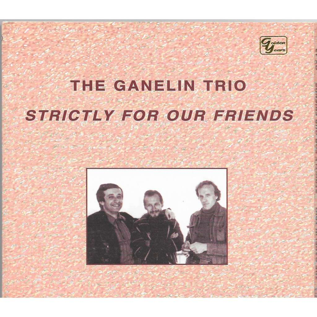 the ganelin trio strictly for your friends